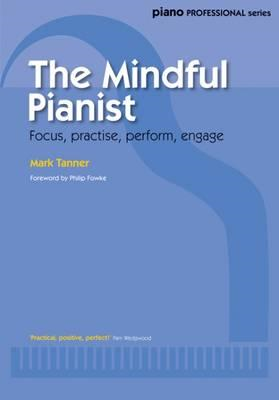 Mindful Pianist (Piano Solo) (BOK)