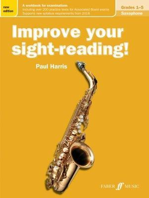 Improve your sight-reading! Saxophone Grades 1-5 (BOK)