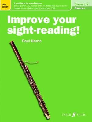 Improve your sight-reading! Bassoon Grades 1-5 (BOK)