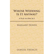 Whose Wedding is it Anyway? (BOK)