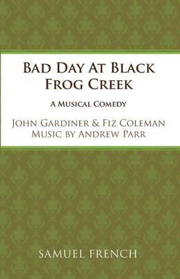 Bad Day at Black Frog Creek (BOK)