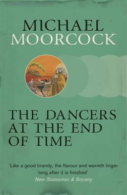 The Dancers at the End of Time (BOK)
