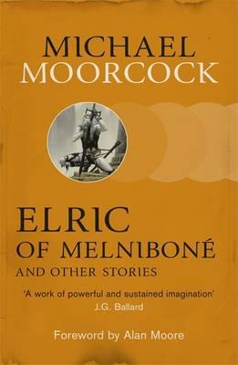 Elric of Melnibone and Other Stories (BOK)