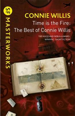 Time is the Fire: The Best of Connie Willis (BOK)
