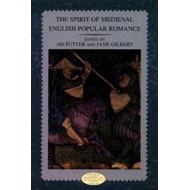 The Spirit of Medieval English Popular Romance: A Historical Introduction (BOK)
