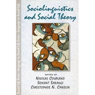Sociolinguistics and Social Theory (BOK)