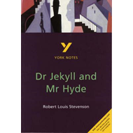 Dr Jekyll and Mr Hyde: York Notes for GCSE (BOK)