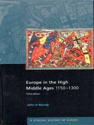Europe in the High Middle Ages: 1150-1300 (BOK)