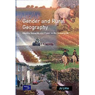 Gender and Rural Geography: Identity, Sexuality and Power in the Countryside (BOK)