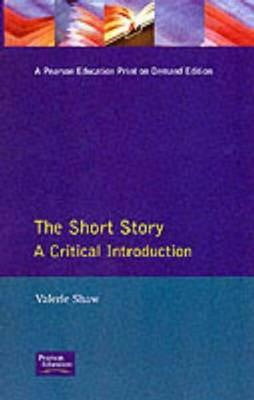 The Short Story: A Critical Introduction (BOK)