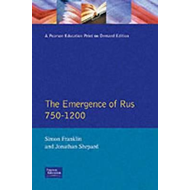 The Emergence of Russia 750-1200 (BOK)