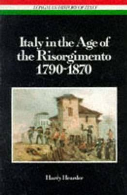 Italy in the Age of the Risorgimento 1790 - 1870: volume six (BOK)