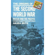 The Origins of the Second World War in Asia and the Pacific (BOK)