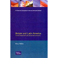 Britain and Latin America in the 19th and 20th Centuries (BOK)