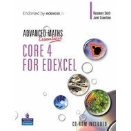 A Level Maths Essentials Core 4 for Edexcel (BOK)