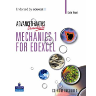 Level Maths Essentials: Mechanics 1 for Edexcel (BOK)