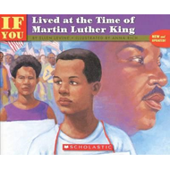 If You Lived at the Time of Martin Luther King (BOK)
