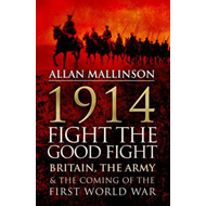 1914: Fight the Good Fight (BOK)