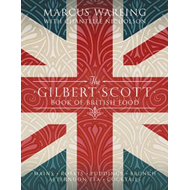 Gilbert Scott Book of British Food (BOK)