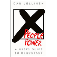 People Power: A User's Guide to Democracy (BOK)
