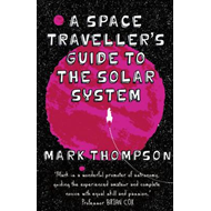 Space Traveller's Guide to the Solar System (BOK)