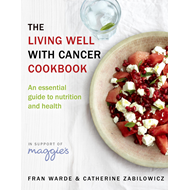 Living Well With Cancer Cookbook (BOK)