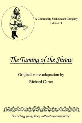 Community Shakespeare Company Edition of the Taming of the S (BOK)