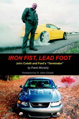 Iron Fist, Lead Foot (BOK)