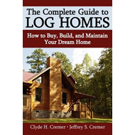 Complete Guide to Log Homes (BOK)