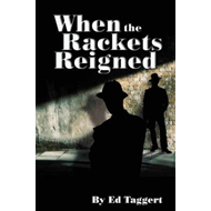 When the Rackets Reigned (BOK)