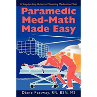 Paramedic Med-Math Made Easy (BOK)