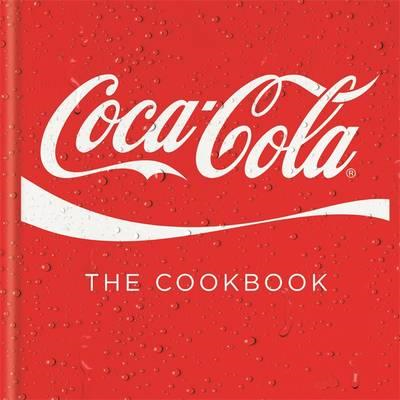Coca-Cola: The Cookbook (BOK)