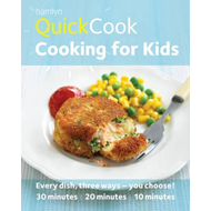 Hamlyn QuickCook: Cooking for Kids (BOK)
