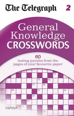 The Telegraph: General Knowledge Crosswords 2 (BOK)