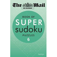 Mail on Sunday: Book of Super Sudoku Puzzles 6 (BOK)