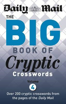 Daily Mail Big Book of Cryptic Crosswords 4 (BOK)