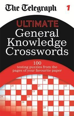 The Telegraph: Ultimate General Knowledge Crosswords 1 (BOK)