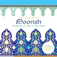 Moorish: 70 Designs to Help You De-Stress (BOK)