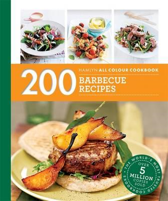 200 Barbecue Recipes: Hamlyn All Colour Cookbook (BOK)