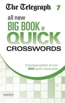 Telegraph All New Big Book of Quick Crosswords 7 (BOK)