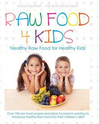 Raw Food 4 Kids (BOK)