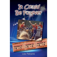 It Could Be Forever (BOK)