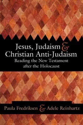 Jesus, Judaism and Christian Anti-Judaism (BOK)
