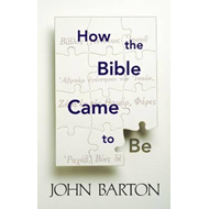 How the Bible Came to be (BOK)