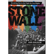 Stonewall: Breaking Out In The Fight For Gay Rights (BOK)
