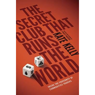Secret Club That Runs the World (BOK)
