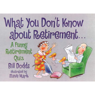 What You Don't Know about Retirement (BOK)