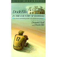 Dock Ellis in the Country of Baseball (BOK)