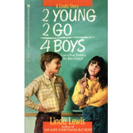 2 Young 2 Go for Boys (BOK)