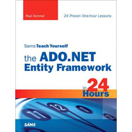 Sams Teach Yourself the ADO.NET Entity Framework in 24 Hours (BOK)